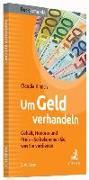 Cover-Bild zu Um Geld verhandeln von Kimich, Claudia