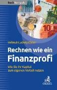 Cover-Bild zu Rechnen wie ein Finanzprofi von Elster, Helmut-Ludwig
