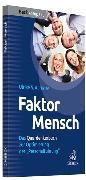 Cover-Bild zu Faktor Mensch von Heise, Ulrike