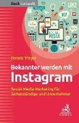 Cover-Bild zu Bekannter werden mit Instagram von Tröger, Dennis