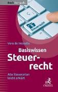 Cover-Bild zu Basiswissen Steuerrecht (Steuerrecht kompakt) von Hesselle, Vera de