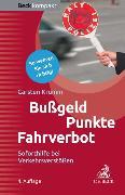 Cover-Bild zu Bußgeld, Punkte, Fahrverbot (eBook) von Krumm, Carsten
