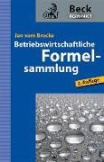 Cover-Bild zu Betriebswirtschaftliche Formelsammlung von Brocke, Jan vom