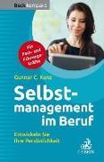 Cover-Bild zu Selbstmanagement im Beruf von Kunz, Gunnar C.