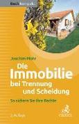 Cover-Bild zu Die Immobilie bei Trennung und Scheidung von Mohr, Joachim