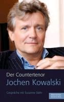 Cover-Bild zu Der Countertenor Jochen Kowalski von Kowalski, Jochen