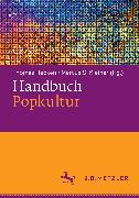 Cover-Bild zu Handbuch Popkultur (eBook) von Kleiner, Marcus S. (Hrsg.)