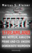 Cover-Bild zu Streamland von Kleiner, Marcus S.