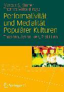 Cover-Bild zu Performativität und Medialität Populärer Kulturen (eBook) von Kleiner, Marcus S. (Hrsg.)