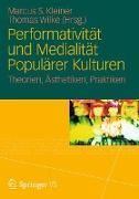 Cover-Bild zu Performativität und Medialität Populärer Kulturen von Wilke, Thomas (Hrsg.)