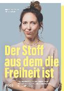 Der Stoff, aus dem die Freiheit ist (eBook) von Schaller, Nathalie
