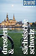 Cover-Bild zu DuMont Reise-Taschenbuch Reiseführer Dresden & Sächsische Schweiz von Klose, Siiri