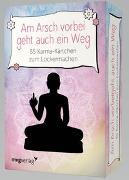 Cover-Bild zu Am Arsch vorbei geht auch ein Weg- 55 Karma-Kärtchen zum Lockermachen