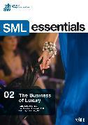 Cover-Bild zu Steinmann, Cary: The Business of Luxury (eBook)