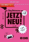 Cover-Bild zu Steinmann, Cary: Jetzt neu! (eBook)