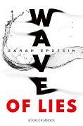 Cover-Bild zu Wave of Lies von Epstein, Sarah