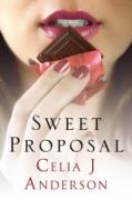 Cover-Bild zu Sweet Proposal: a laugh-out-loud romcom (eBook) von Anderson, Celia J.