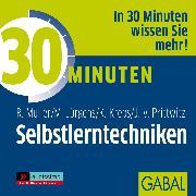 Cover-Bild zu Müller, Rudolf: 30 Minuten Selbstlerntechniken (Audio Download)
