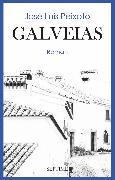 Galveias (eBook) von Peixoto, José Luís