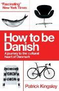 Cover-Bild zu How to be Danish (eBook) von Kingsley, Patrick