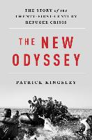 Cover-Bild zu The New Odyssey: The Story of the Twenty-First Century Refugee Crisis von Kingsley, Patrick
