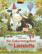 Cover-Bild zu Steffensmeier, Alexander: Ein Geburtstagsfest für Lieselotte