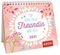 Cover-Bild zu Für eine tolle Freundin wie dich 2021 von Groh Redaktionsteam (Hrsg.)