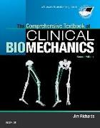 Cover-Bild zu The Comprehensive Textbook of Clinical Biomechanics von Richards, Jim, BEng, MSc, PhD (Professor of Biomechanics, Department of Allied Health Professions, Faculty of Health, University of Central Lancashire, UK)