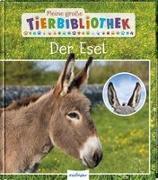Cover-Bild zu Meine große Tierbibliothek: Der Esel von Gutjahr, Axel
