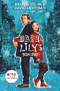 Cover-Bild zu Dash & Lily's Book of Dares (Netflix Series Tie-In Edition) von Cohn, Rachel