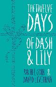 Cover-Bild zu Twelve Days of Dash and Lily (eBook) von Cohn, Rachel