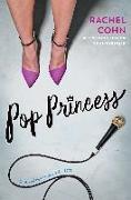 Cover-Bild zu Pop Princess (eBook) von Cohn, Rachel