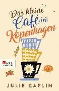 Cover-Bild zu Caplin, Julie: Das kleine Café in Kopenhagen (eBook)