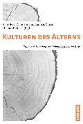 Cover-Bild zu Kunz, Ralph (Beitr.): Kulturen des Alterns (eBook)