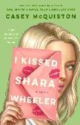 Cover-Bild zu McQuiston, Casey: I Kissed Shara Wheeler