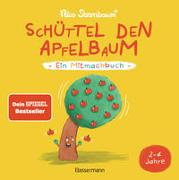 Schüttel den Apfelbaum - Ein Mitmachbuch. Für Kinder von 2 bis 4 Jahren von Sternbaum, Nico