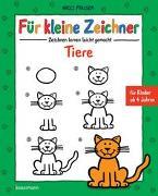 Für kleine Zeichner - Tiere von Fauser, Nico
