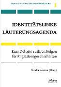 Cover-Bild zu Identitätslinke Läuterungsagenda (eBook) von Borchers, Dagmar (Beitr.)