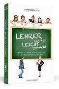 Cover-Bild zu Lehrer zähmen leicht gemacht von Borchers, Stephan