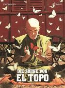Cover-Bild zu Jodorowsky, Alejandro: Die Söhne von El Topo