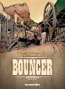 Cover-Bild zu Jodorowsky, Alejandro: Bouncer