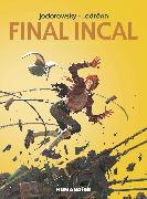 Cover-Bild zu Jodorowsky, Alejandro: Final Incal