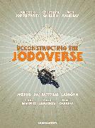 Cover-Bild zu Jodorowsky, Alejandro: Deconstructing the Jodoverse