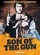 Cover-Bild zu Jodorowsky, Alejandro: Son of the Gun