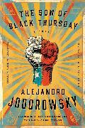Cover-Bild zu Jodorowsky, Alejandro: The Son of Black Thursday