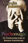 Cover-Bild zu Jodorowsky, Alejandro: Psychomagic