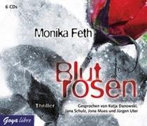 Cover-Bild zu Blutrosen von Feth, Monika