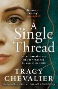 Cover-Bild zu Chevalier, Tracy: Single Thread (eBook)