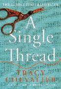 Cover-Bild zu Chevalier, Tracy: A Single Thread