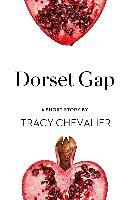 Cover-Bild zu Chevalier, Tracy: Dorset Gap (eBook)